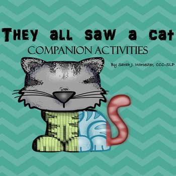 They All Saw a Cat - Companion Activities for Speech and Language