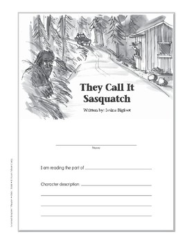They Call It Sasquatch (Leveled Readers' Theater, Grade 4)