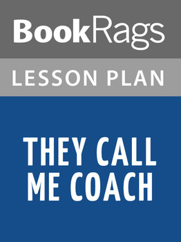 They Call Me Coach Lesson Plans