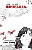 IMMIGRATION  EBook (ESL)  - They Call Me Esperanza (Alternate Endings)