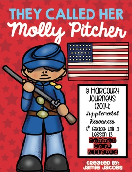 They Called Her Molly Pitcher (Journeys 5th Gr. - Supplemental Materials)
