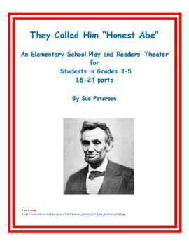 """They Called Him """"Honest Abe"""""""