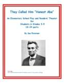 "An Elementary School Play and Readers' Theater ""They Called Him Honest Abe"""
