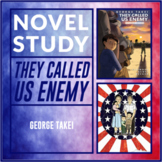 They Called US Enemy by George Takei Graphic Novel Study