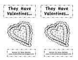 They Have Valentine's...  Emergent Reader