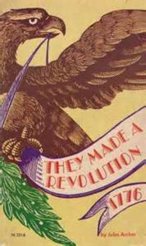 They Made a Revolution: 1776 - Book Discussion Questions