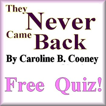 They Never Came Back Free Quiz