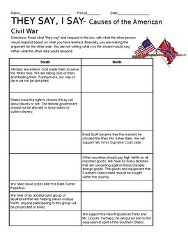 They Say, I Say- Causes of the Civil War