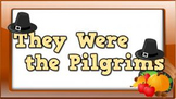 They Were the Pilgrims! (video)