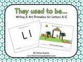 "FREE ""They used to be...""  A-Z letter pack {A Hughes Design}"