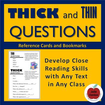 Thick and Thin Questions - Assess Understanding of Any Text