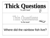 Thick and Thin Questions - Rainbow Fish