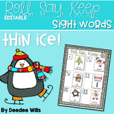 Thin Ice Beginning Sight Words Roll, Say, Keep-Editable