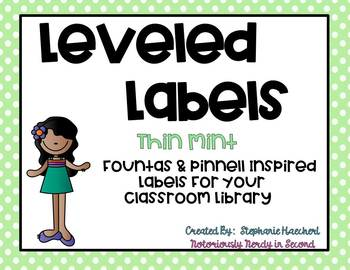 Thin Mint Classroom Library Leveled Labels (Fountas & Pinnell Inspired)