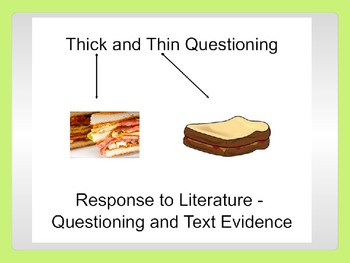 Thin and Thick Questioning and Text Evidence - Common Core Aligned