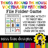 Things Around the House Vocabulary Folder Game for Students with Autism