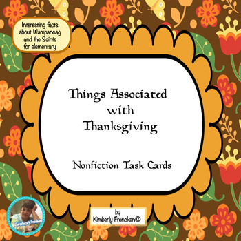 Things Associated with Thanksgiving Nonfiction Task Cards