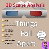 Things Fall Apart : 3D Scene Analysis Project Diorama: Standards Based