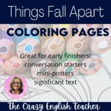 Things Fall Apart  Coloring Pages: Mini Posters