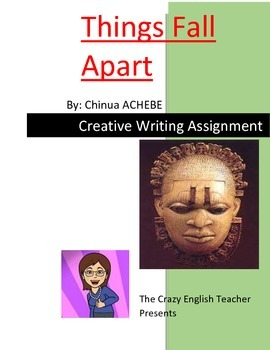 Free Things Fall Apart : Creative Writing Assignment: Nigerian Fable