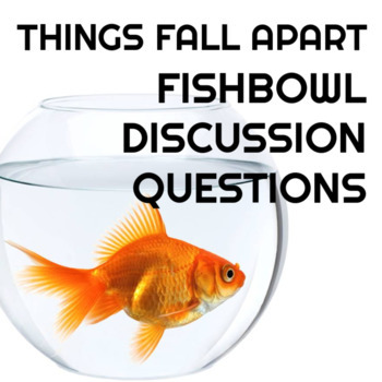 Things Fall Apart Fishbowl Questions
