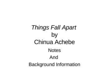 Things Fall Apart Introduction