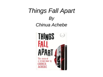 Things Fall Apart Major Themes and Symbolism