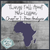 Things Fall Apart Mini-Lesson - Prose Analysis