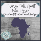 Things Fall Apart Mini-Lesson - Rhetorical Analysis