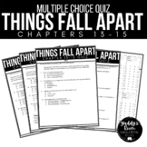 Things Fall Apart Multiple Choice Test and Answer Key Ch. 13-15