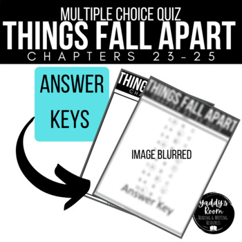 Things Fall Apart Multiple Choice Test and Answer Key Ch. 23-25