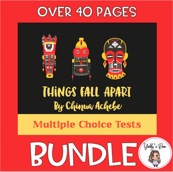 Bundle: Things Fall Apart Multiple Choice Tests