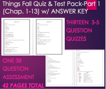 Things Fall Apart Quiz 1,2,3,4,5,6,7,8,9,10,11,12,13 AND Test Part 1 Bundle  Pack