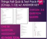 Things Fall Apart Quiz 1,2,3,4,5,6,7,8,9,10,11,12,13 AND T