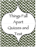 Things Fall Apart Quizzes and Test