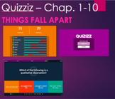 Things Fall Apart Quizziz for Chap. 1-11 - Tablet/Phone/In