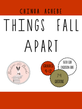 Things Fall Apart by Chinua Achebe Book Club Discussion Guide