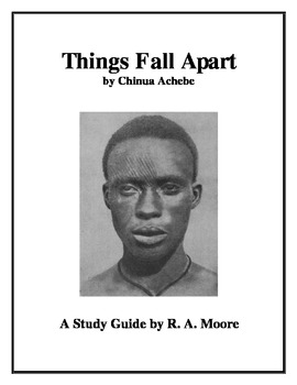"""""""Things Fall Apart"""" by Chinua Achebe: A Study Guide"""