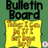 Things I Can Do If I Get Done Early B.B. Set