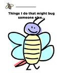 Things I Do That Might Bug Someone Else