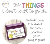Things I Don't Want to Grade Cover