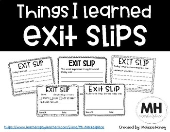 Things I Learned EXIT SLIPS
