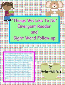 Things I Like To Do Emergent Reader and Sight Word Pack