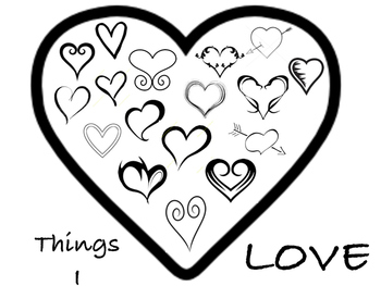 Things I Love - great for valentines day
