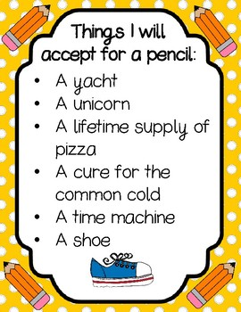 Things I Will Accept For A Pencil - Classroom Wall Poster