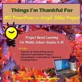 Things I'm Thankful For - PowerPoint or Google Slides Project