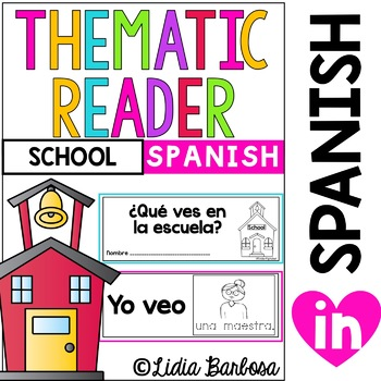 Things I see at School- Thematic Reader in Spanish