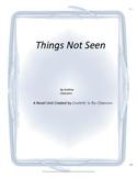Things Not Seen Novel Unit Plus Grammar