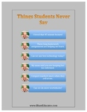 Things Students Never Say