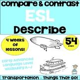 ESL Things That Go! A-J Advanced Grammar ESL ELD Unit